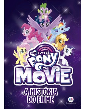 Livro  A história do filme My Little Pony Movie Ciranda cultural